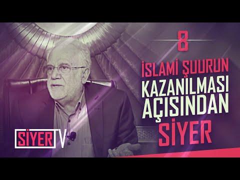 İslami Şuurun Kazanılması Açısından Siyer | Prof. Dr. İhsan Süreyya Sırma (8. Ders)
