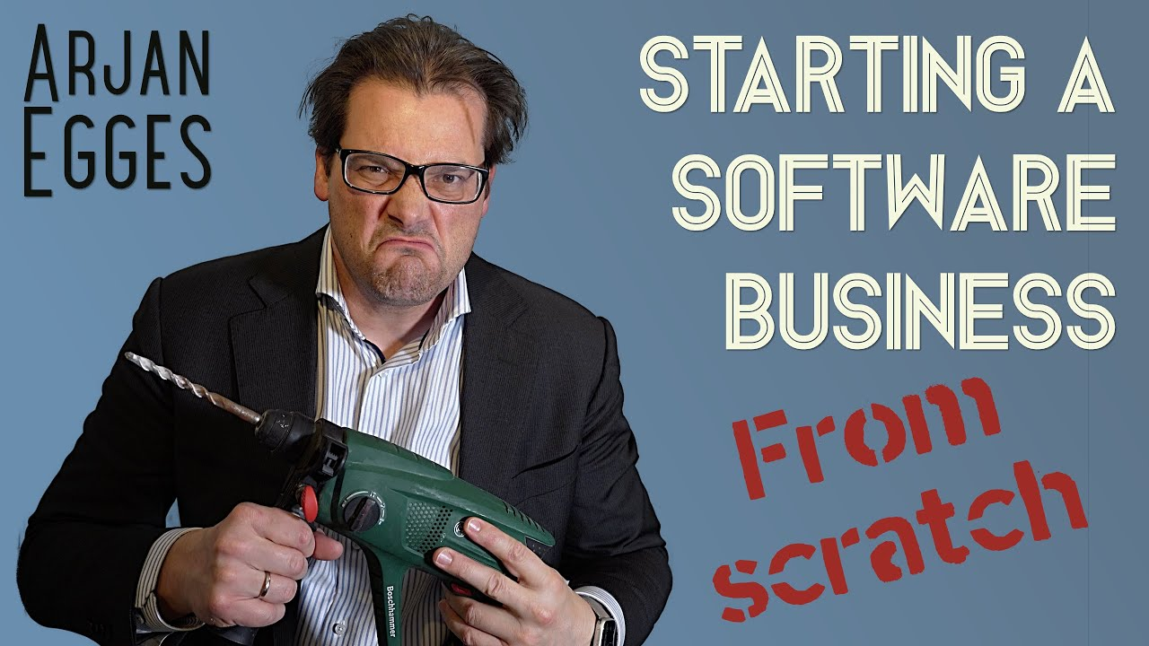 Starting A Software Business From Scratch - 6 Practical Tips