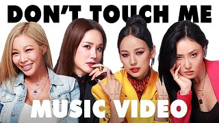 Refund Sisters - Don't Touch Me (Unofficial MV)