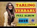 Full Album Tarling Cirebonan Terbaru 2018 Terhits