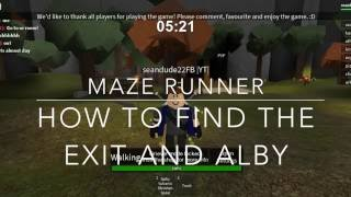 Roblox | Maze Runner | How To Find The Exit And Alby |