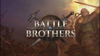 Battle Brothers [Ironman] (Orohalla) часть 1 - Первый IronMan! Горю на Veteran!