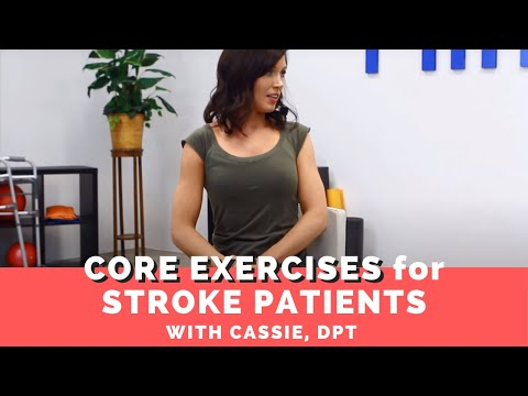 Core Exercises For Stroke Patients To Improve Balance And Walking (Gait)