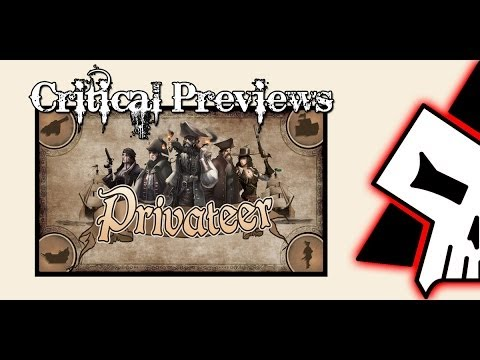 Critical Preview - Privateer