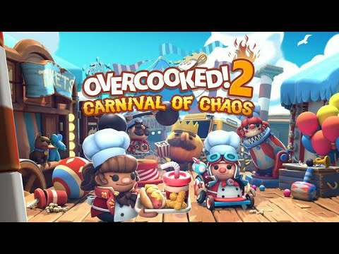 Overcooked 2 Carnival of Chaos DLC |