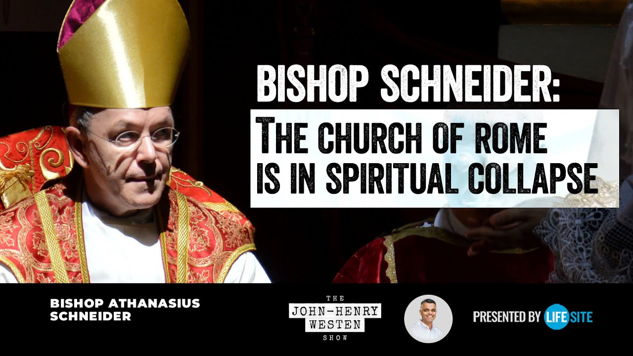 Bishop Schneider: 'Today the Church of Rome finds herself in…spiritual collapse'