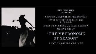 Mons Feat Julian Lennon - The Metronome Of Season