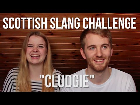 SCOTTISH SLANG CHALLENGE (WITH MY GIRLFRIEND)