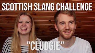 SCOTTISH SLANG CHALLENGE (WITH MY GIRLFRIEND)