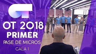 PRIMER PASE DE MICROS (22 SEP) |Gala 1 | OT 2018