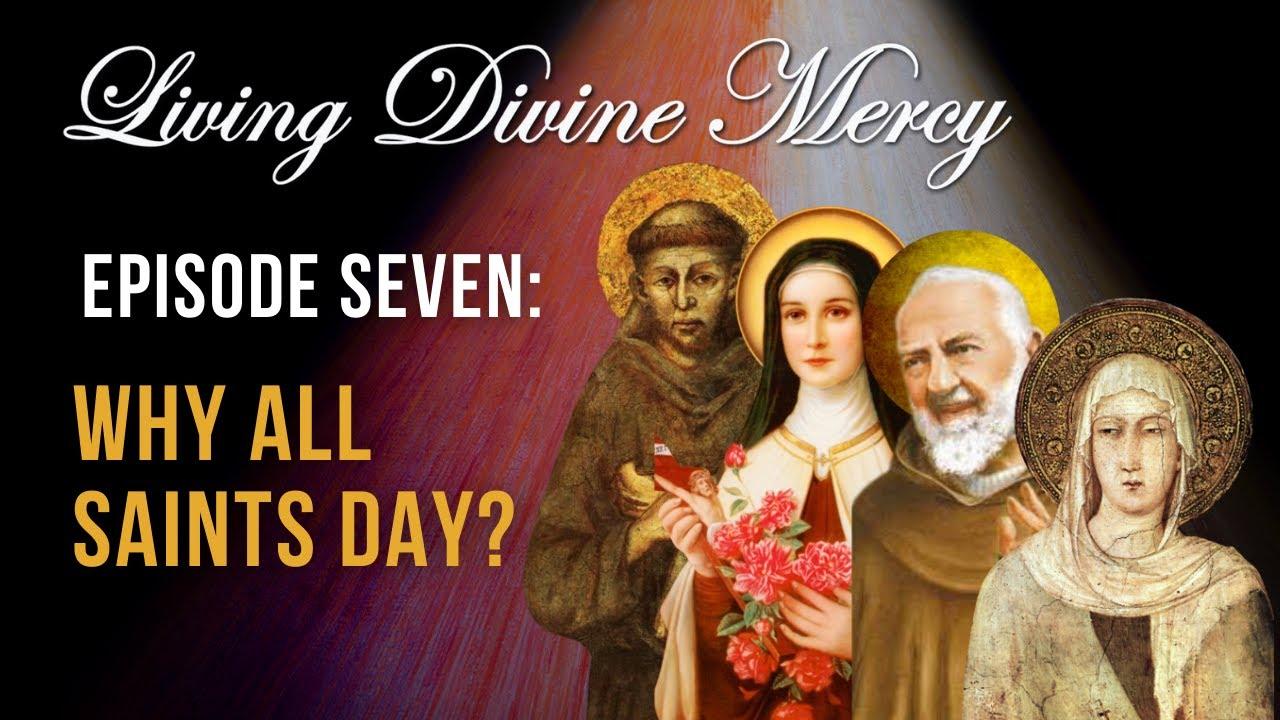 Download Living Divine Mercy TV Show (EWTN) Ep. 7: Role of the Saints