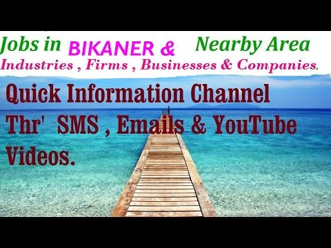 JOBS in BIKANER      for Freshers & graduates. Industries,  companies.