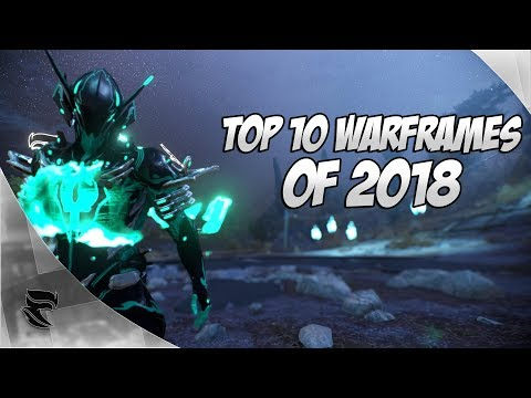 Warframe: Top 10 Warframes for 2018! Mp3
