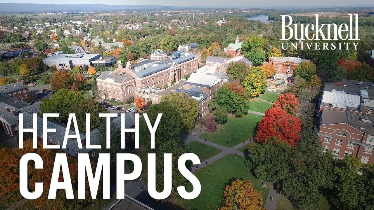 bucknell university healthy campus youtube