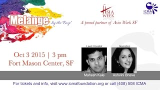 Melange ...by the Bay! - on October 3, 2015 at Asia Week SF