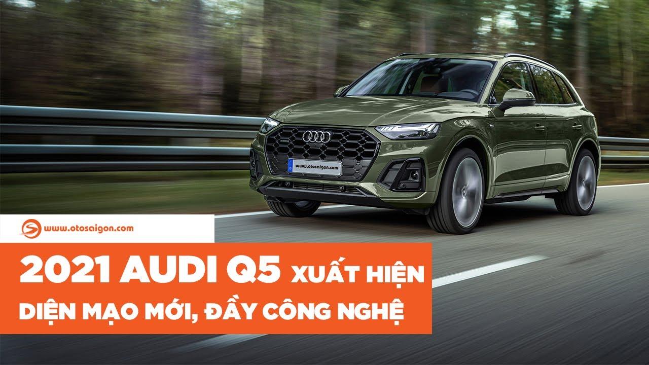 Audi Q5 2021 nâng cấp diện mạo, công nghệ mới ghê hơn | Otosaigon