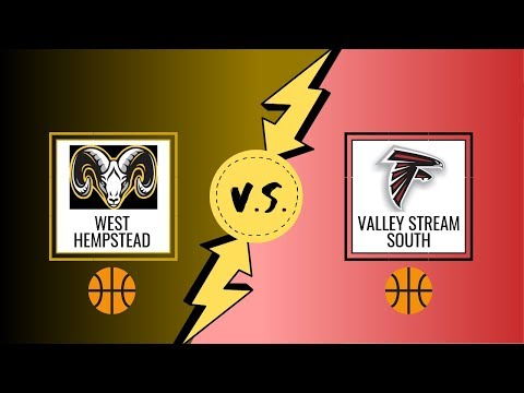 West Hempstead Boys Varsity Basketball Vs Valley Stream South