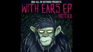 Notixx - With Ears EP