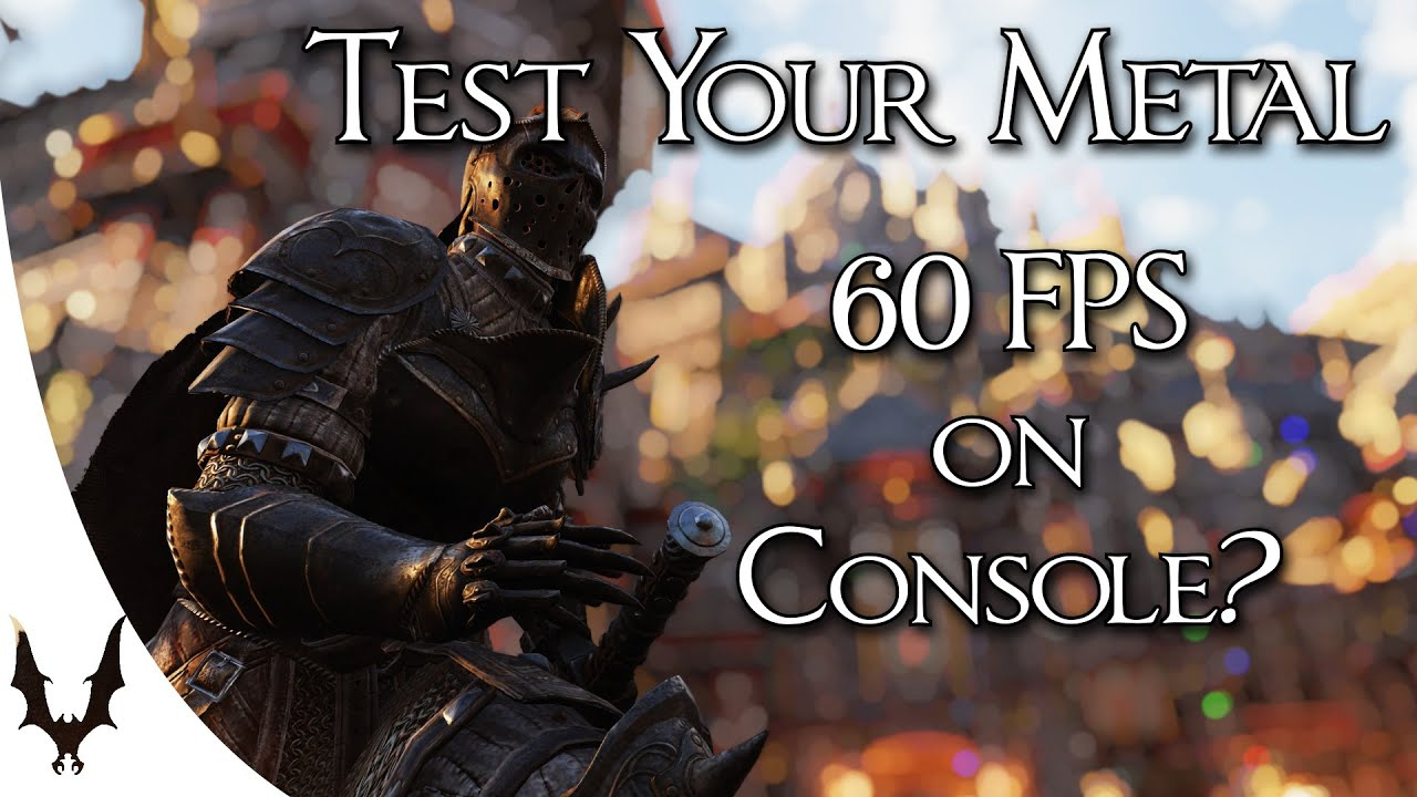 """For Honor - Is """"Test Your Metal"""" Running at 60fps on Console?"""