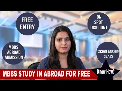 Opportunity To Study Mbbs In Abroad For Free | Know How?