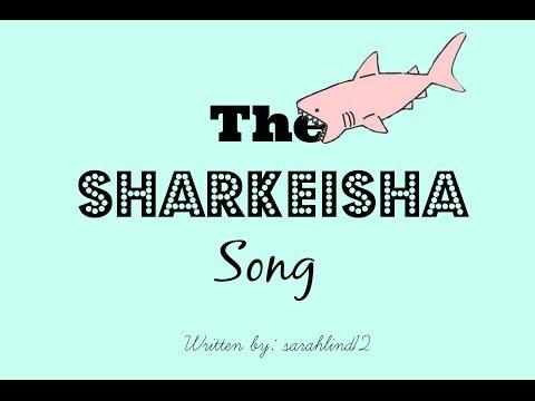 THE SHARKEISHA ! Written by Sarah Lind!