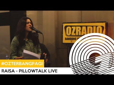 #OZTERBANGPAGI | RAISA - PILLOWTALK LIVE
