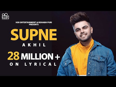 Akhil - Supne | Latest Punjabi Songs | Lyrical Video