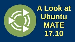 A Look at Ubuntu MATE 17.10