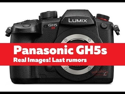 Panasonic Lumix GH5s Real Images! | Last Rumors about GH5s!