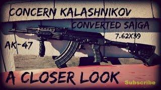 Concern Kalashnikov Converted Saiga A Closer Look