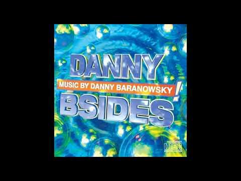 Danny Baranowsky - dannyBsides - full...