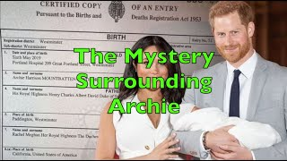 Harry & Meghan - The Mystery Surrounding Archie