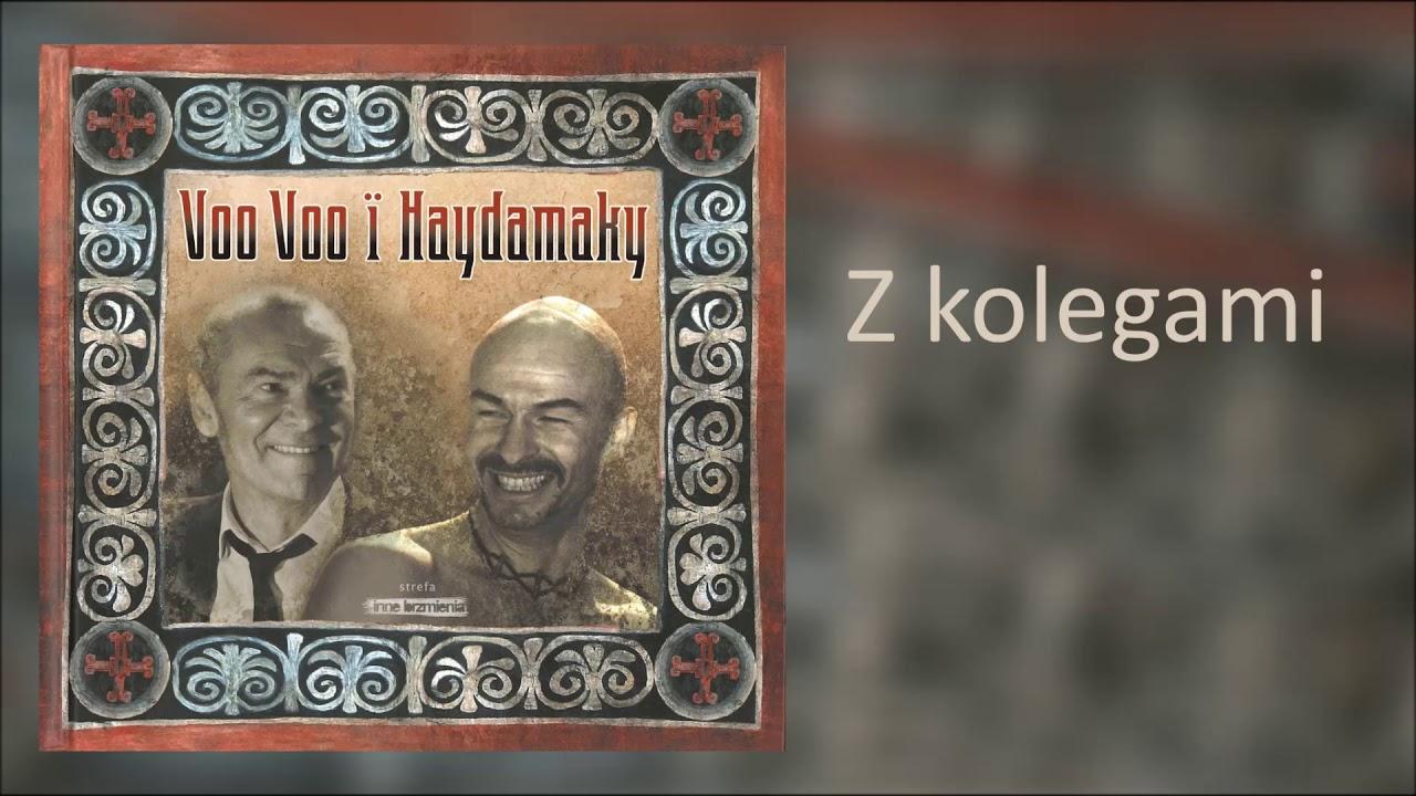 7. Voo Voo i Haydamaky – Z kolegami