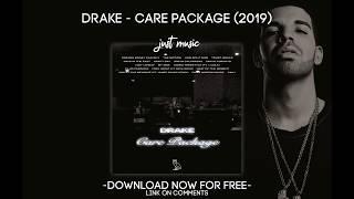 DRAKE - CARE PACKAGE 🔥 FREE DOWNLOAD 🔥 NEW ALBUM DRAKE 2019.mp3