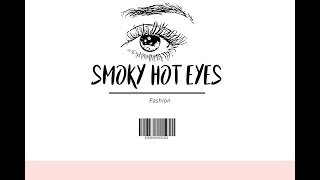 How to get Smoky Hot Eyes