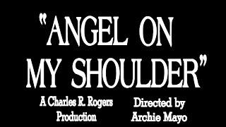 ANGEL ON MY SHOULDER (1946) Faux trailer