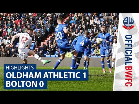 HIGHLIGHTS   Oldham Athletic 1-0 Bolton