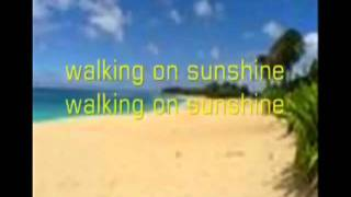 Walking On Sunshine with Lyrics Katrina & The Waves