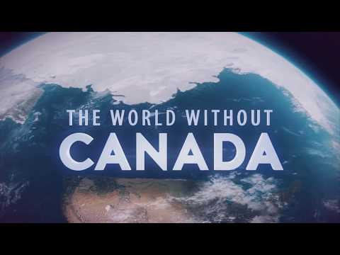 "THE WORLD WITHOUT CANADA – ""Canada's Natural Resources"" – Promo"