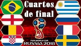 Cuartos de final del Mundial Rusia 2018: Los Partidos y Las Fechas y Horarios y Estadios