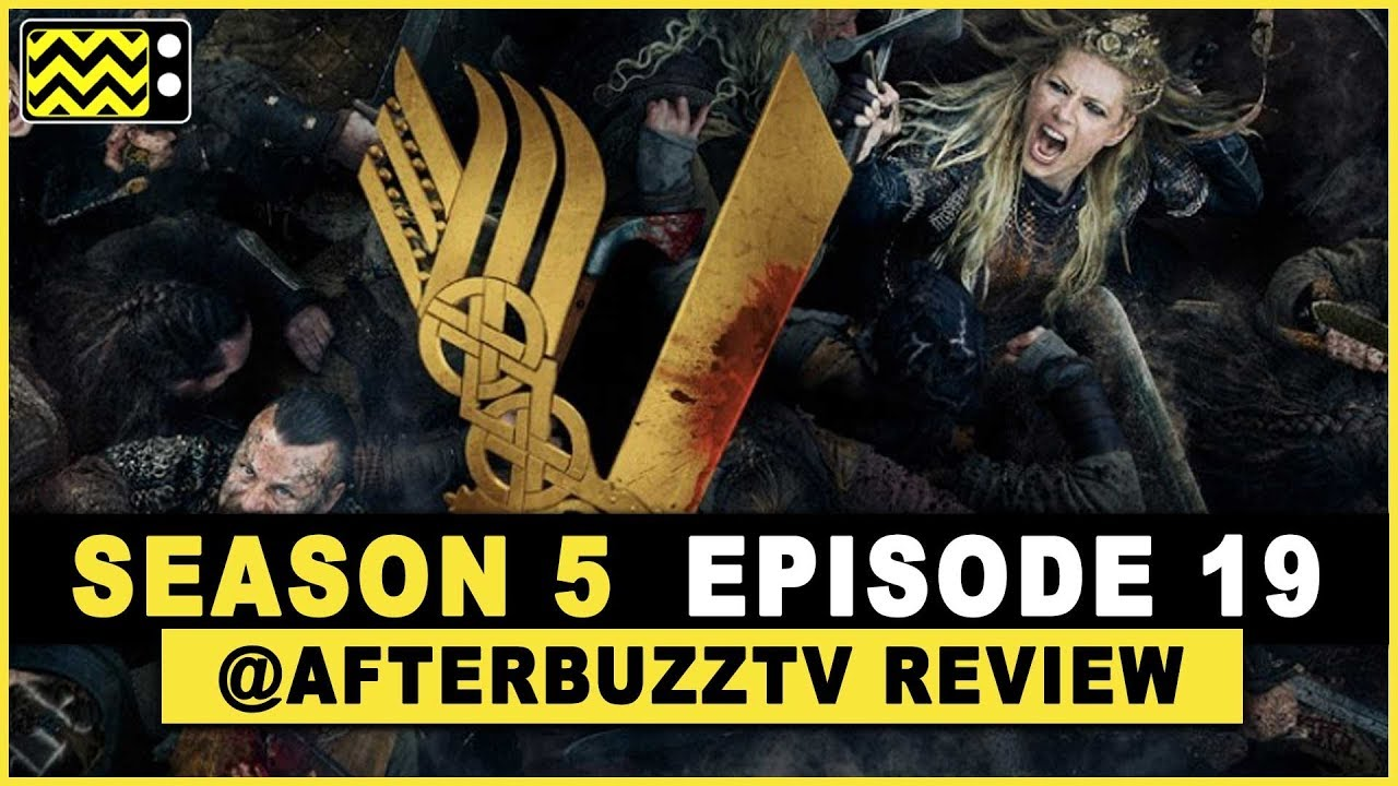 Vikings Season 5 Episode 19 Review & After Show