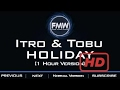 YOUNG MUSIC 1 HOUR MIX Itro Tobu Holiday 1 Hour Version