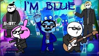 JE SUIS BLUE (DA BA DEE) DE L'ANIMATION MÈME