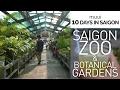 SAIGON DAY 7: Zoo & Botanical Gardens