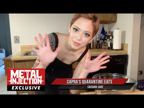 CAPRA Shows Off Some Quarantine Eats With Cassava Cake | Metal Injection