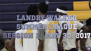 Landry-Walker Summer League Session I - Premium Highlights