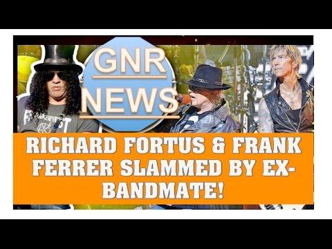 """Guns N' Roses News: Richard Fortus & Frank Ferrer Slammed By Ex Bandmate As """"Harsh"""" & """"Trouble!"""""""