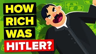 How Rich Was Hitler (Where Did All His Money Come From)