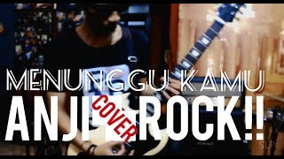 ANJI - MENUNGGU KAMU COVER ROCK BY YANSAH LEE FT JIAN ANWAR