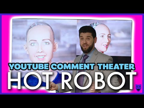 HOT ROBOT | YouTube Comment Theater
